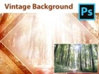 How to Design a Vintage Forest Background from a Simple Photo in Adobe Photoshop